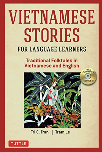 Vietnamese Stories for Language Learners: Traditional Folktales in Vietnamese and English Text