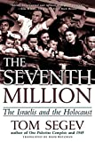 Tom Segev - The seventh million