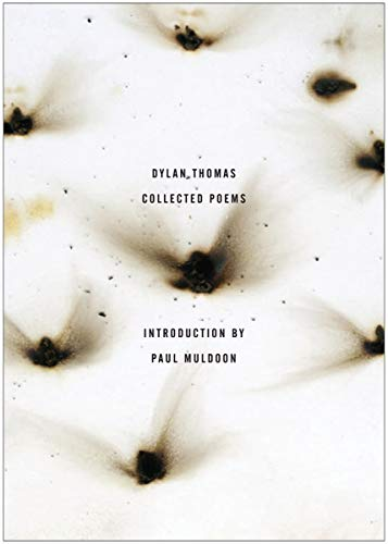 The Collected Poems of Dylan Thomas – The Original Edition
