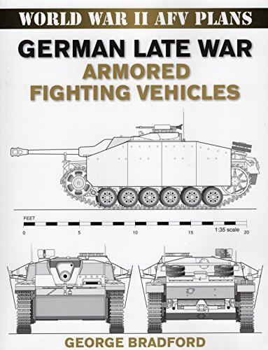 German Late War Armored Fighting Vehicles par  George Bradford