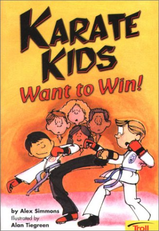 Karate Kids Want to Win! (Cool Karate School)