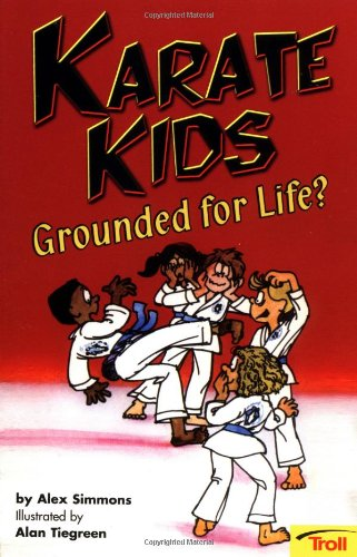 Karate Kids Grounded for Life? (The Cool Karate School)