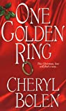 Cheryl Bolen One Golden Ring