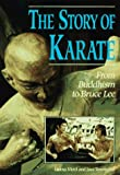 Story of Karate: From Buddhism to Bruce Lee