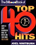"Joel Whitburn, ""Billboard"" Book of Top 40 Hits: Complete Chart Information About the Artists and Their Songs, 1955 to 2000"