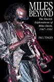 Paul Tingen, Miles Beyond: The Electric Explorations of Miles Davis, 1967-1991