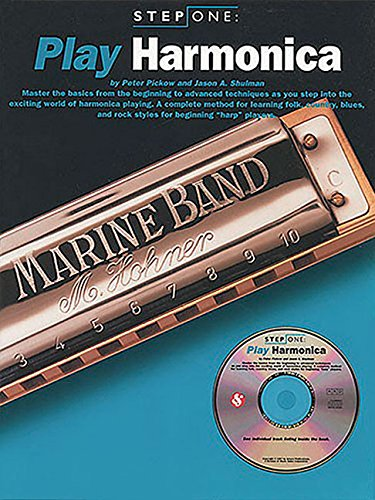 Peter Pickow,Jason A. Shulman, Step One: Play Harmonica (with audio CD)