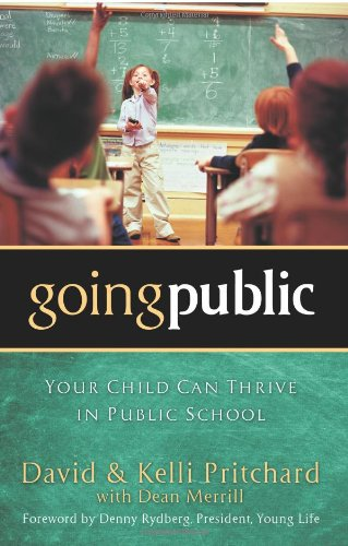 Going Public: Your Child Can Thrive in Public School PDF Books