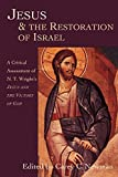 Jesus & the Restoration of Israel