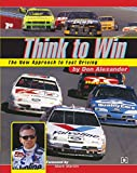 Think to Win : The New Approach to Fast Driving