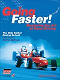 Going Faster : Mastering the Art of Race Driving - The Skip Barber Racing School