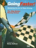 Going Faster : Mastering the Art of Race Driving