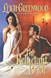 Leigh Greenwood, The Reluctant Bride