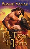 Bonnie Vanak, The Tiger and Tomb