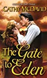 Cathy McDavid, The Gate to Eden