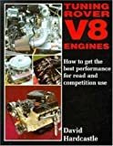 David Hardcastle, Tuning Rover V8 Engines