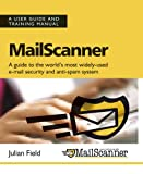 Mailscanner: User Guide and Training Manual