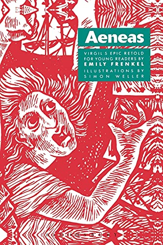 Aeneas: Virgil's Epic Retold for Young Readers