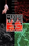 Howard K. Bloom, The Lucifer Principle: A Scientific Expedition into the Forces of History