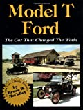The Model T Ford: The Car That Changed the World