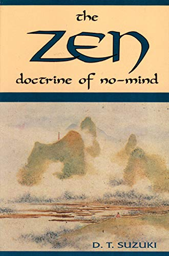 The Zen Doctrine of No Mind by Daisetz Teitaro Suzuki