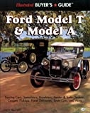 Illustrated Ford Models T and a Buyer's Guide (Illustrated Buyer's Guide)