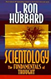 L. Ron Hubbard, Scientology: the Fundamentals of Thought