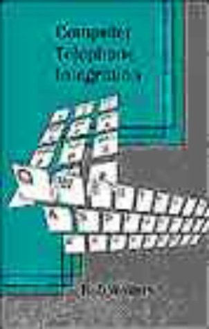 Computer Telephone Integration (Telecommunications Library)