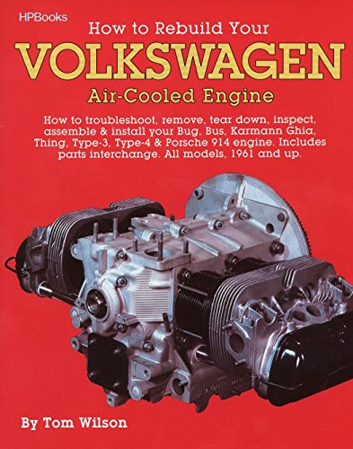 Tom Wilson, How to Rebuild Your Volkswagen Air-cooled Engine