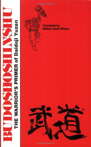 Budoshoshinshu: The Warrior's Primer of Daidoji Yuzan