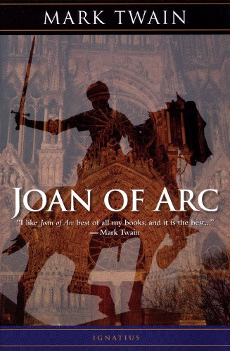Joan of Arc: By the Sieur Louis De Conte (Her Page and Secretary)