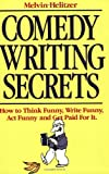 Melvin Helitzer, Comedy Writing Secrets