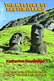 Mehr Infos über The Mystery of Easter Island....