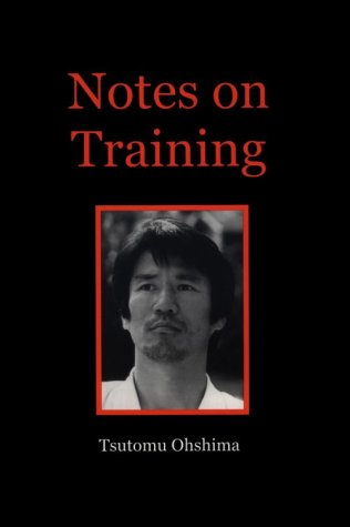 Notes on Training - Tsutomu Ohshima