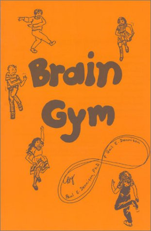 Dennison, Brain Gym: Simple Activities for Whole Brain Learning (Orange)