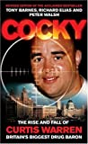 Cocky: The Rise and Fall of Curtis Warren