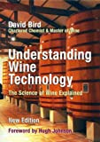 Understanding Wine Technology: The Science of Wine Explained, David Bird