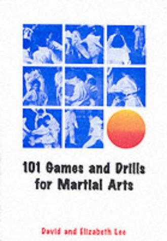 101 Games & Drills for Martial Arts