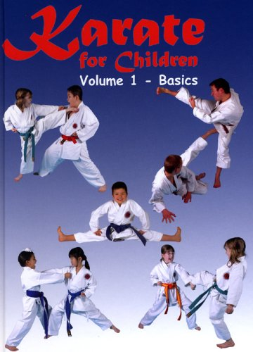 Karate for Children: Vol 1 - Basics: 1