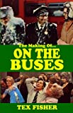 The Making Of... On The Buses (Book)