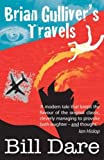 Brian Gulliver's Travels (Book)