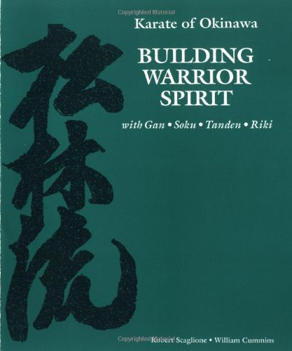 Karate of Okinawa - Building Warrior Spirit