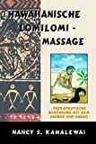Lomi-Massage: Hawaiianische Lomilomi Massage