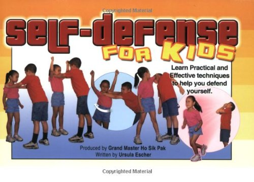 Self-defense for Kids: Learn Practical and Effective Techniques to Help You Defend Yourself