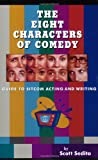 The Eight Characters of Comedy