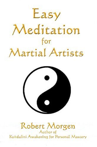 Easy Meditation for Martial Artists