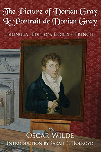 The Picture of Dorian Gray: Bilingual Edition: English-French par  Oscar Wilde