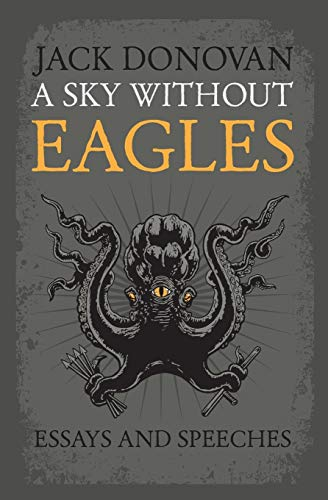 A Sky Without Eagles: Selected Essays and Speeches 2010-2014