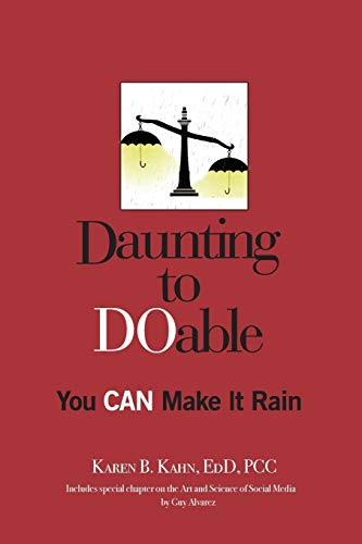 Daunting to DOable: You CAN Make It Rain
