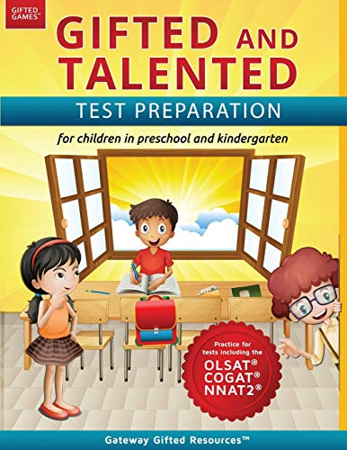 Gifted and Talented Test Preparation: Gifted test prep book for the OLSAT, NNAT2, and COGAT; Workbook for children in preschool and kindergarten